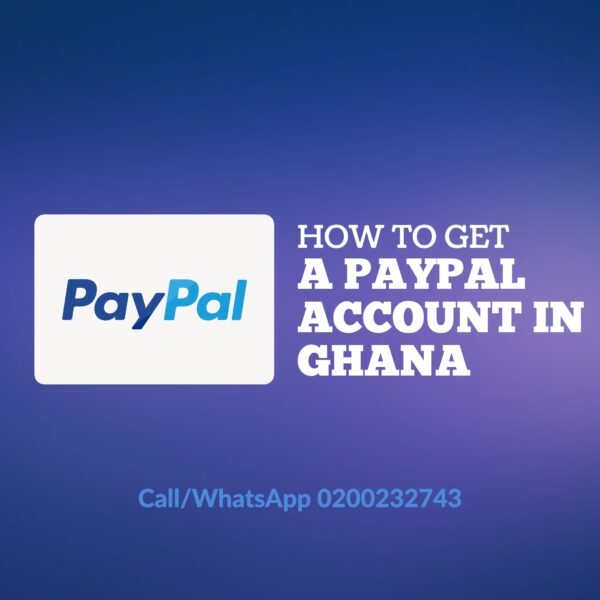 Video: How To Create A PayPal Account In Any Country (Ghana) 1
