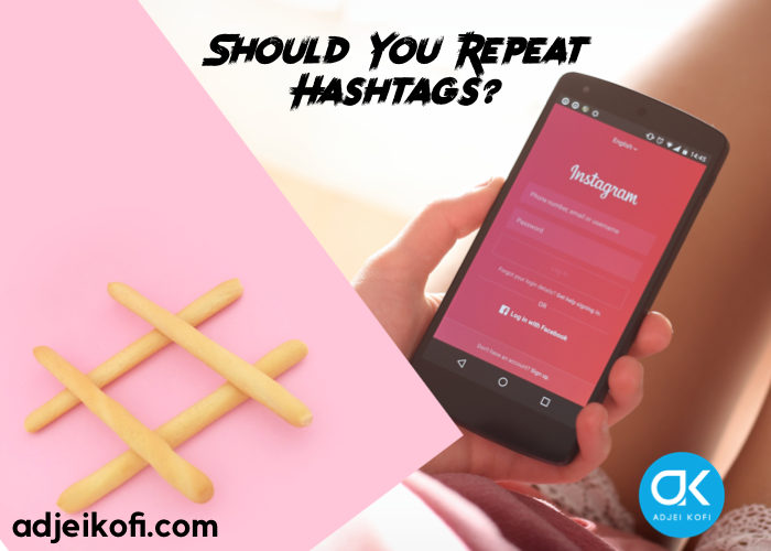 Should You Repeat Instagram Hashtags? A 2020 Guide